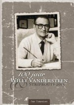 100 Jaar Willy Vandersteen & Striproute 2013